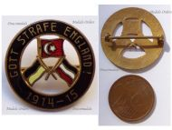 Austria Hungary WWI Cap Badge with the Central Powers Flags Inscribed God Punish England 1914 1915