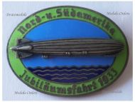 NAZI Germany Graf Zeppelin LZ-127 Airship Badge 30th Jubilee Flight South North America 1933 German Commemorative pin Maker Kerbach Dresden
